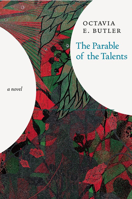 Cover for a new hardcover edition of Parable of the Talents by Octavia Butler
