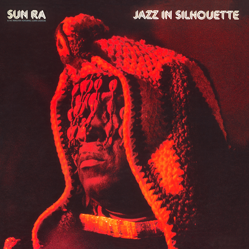 Jazz in Silhouette by Sun Ra & His Arkestra